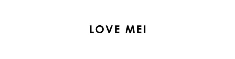 Tous les accessoires Love Mei