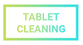 Tablet Cleaning