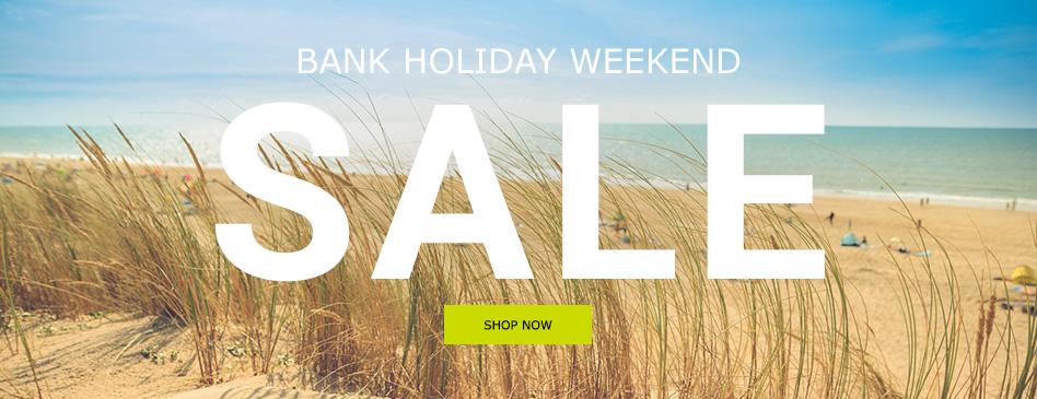 Bank Holiday Weekend Sale