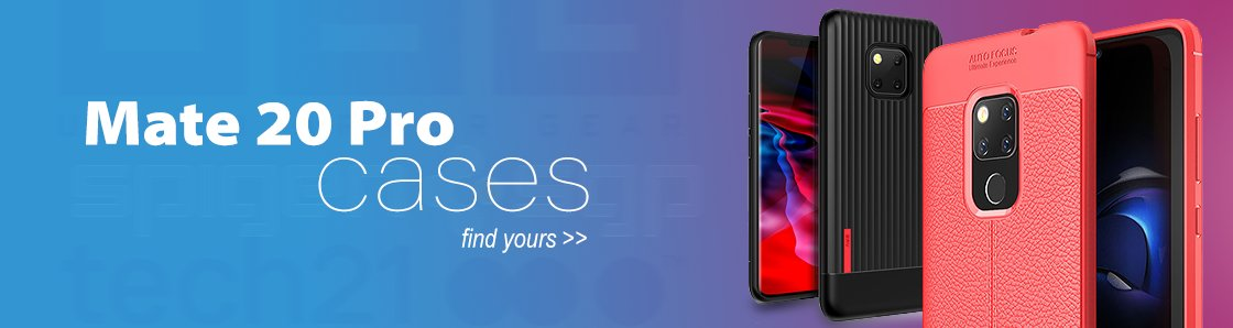 Mate 20 Pro Cases - Find your perfect Huawei Mate 20 Pro case