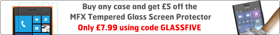 Buy any case and get £5 off the MFX Tempered Glass Screen Protector