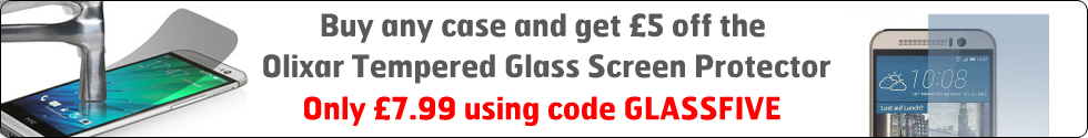 Buy any case and get £5 off the Olixar Tempered Glass Screen Protector