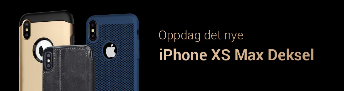 iPhone XS Max Deksel - Find your perfect iPhone XS Max Deksel