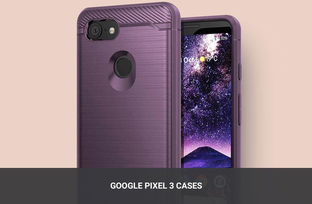 Pixel 3 Cases