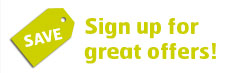 Sign up for great offers!