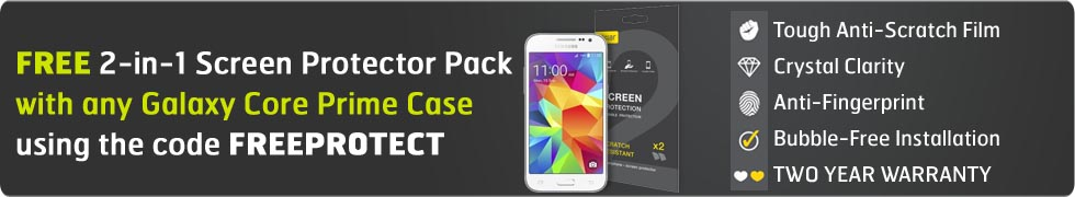 Free Screen Protector with any Galaxy Core Prime Case